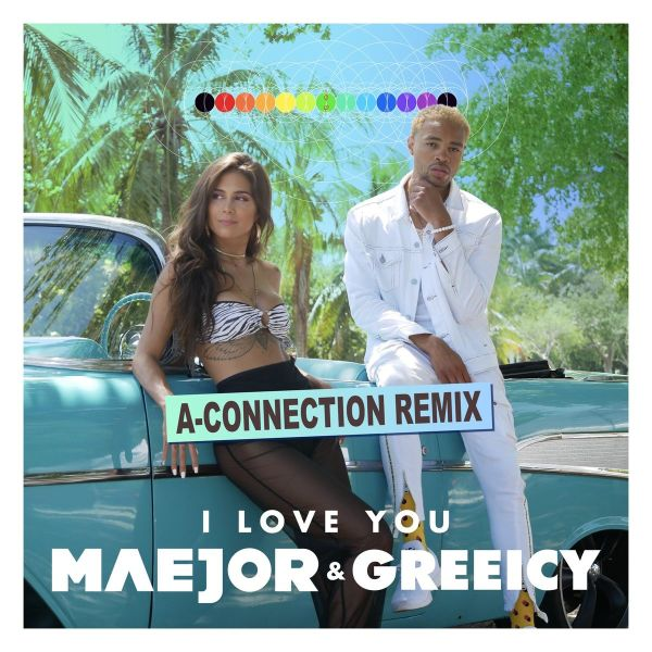 Maejor, Greeicy – I Love You (432 Hz) (A-Connection Remix)