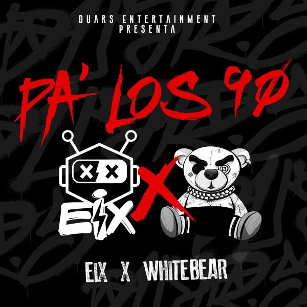 Eix, White Bear, Duars Entertainment – Pa' Los 90's