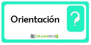 Orientación - PLANIFICA2