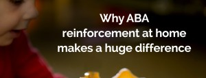 Genesis ABA Therapy Reinforcement at home
