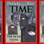 The Dead Voter nominated for Time Person of the Year