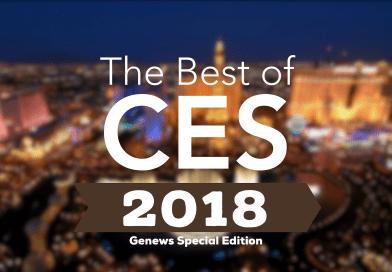 – ÉDITION SPÉCIALE CES 2018 – On y était !