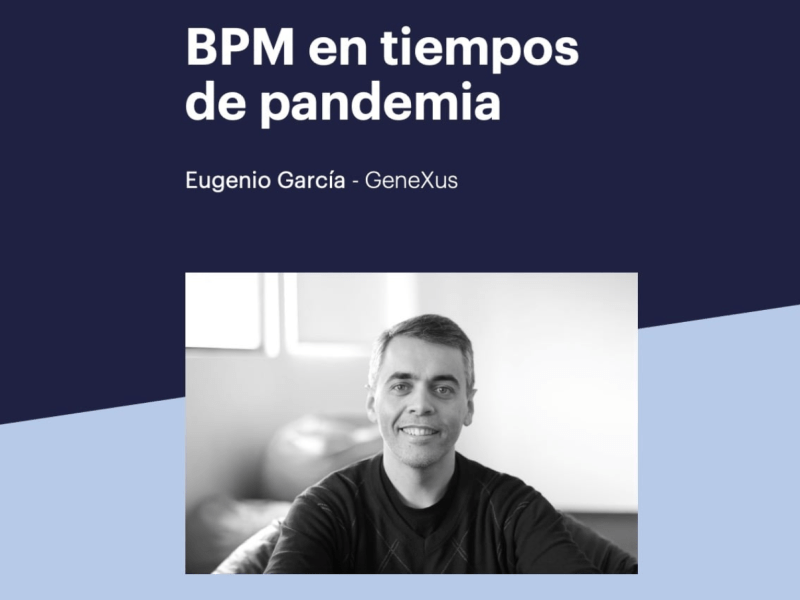 Agile Methodologies and BPM Combined to Solve Complex Processes in a Pandemic