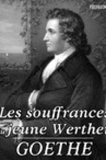 Les Souffrances Du Jeune Werther Pdf : souffrances, jeune, werther, Download], Souffrances, Jeune, Werther, Johann, Wolfgang, Goethe, Genial, EBooks