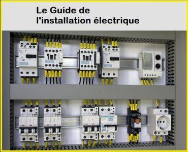 Télécharger : Le Guide de l'installation électrique en pdf