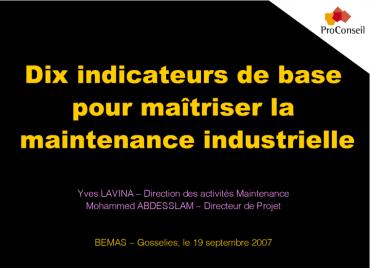 Dix indicateurs de base pour maîtriser la maintenance industrielle