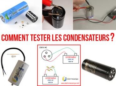 Comment tester un condensateur