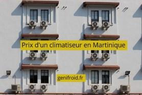 prix d'un climatiseur en Martinique