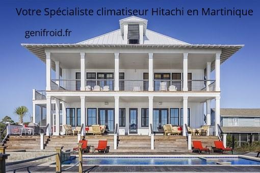 spécialiste climatiseur hitachi en Martinique