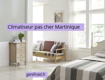 climatiseur pas cher Martinique