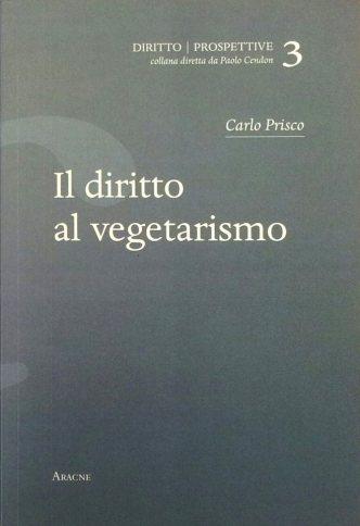 Il diritto al vegetarismo - di Carlo Prisco