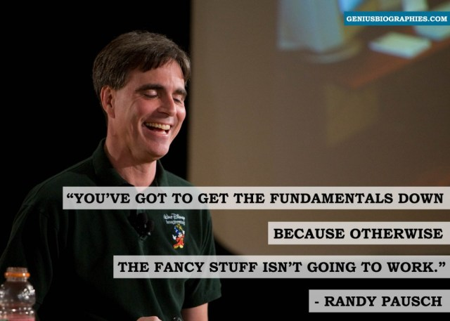 You've got to get your fundamentals down because otherwise the fancy stuff isn't going to work.