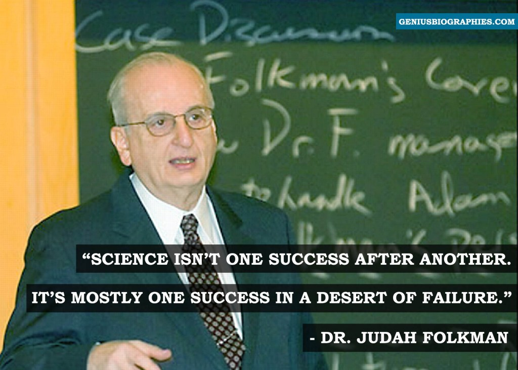 Science isn't one success after another. It's mostly one success in a desert of failure.