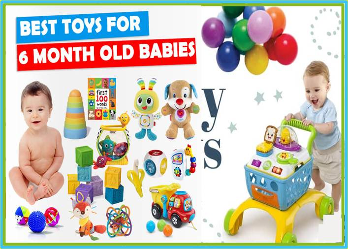 Toys for 6 Month Old