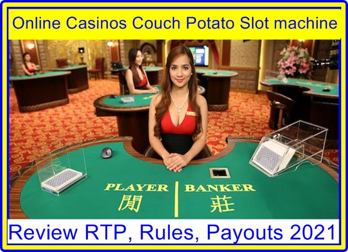 Online Casinos Couch Potato