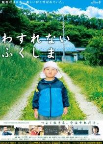 Wasurenai Fukushima Film Poster