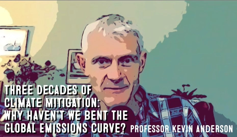 Professor Kevin Anderson. | To Hell In A Hand Cart