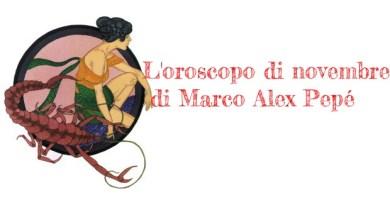 L'oroscopo di novembre 2017 a cura di Marco Alex Pepé