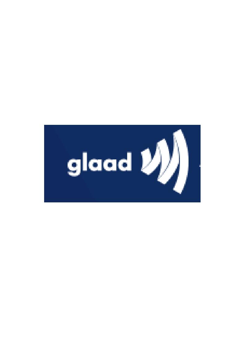 GLAAD – Gay & Lesbian Alliance Against Defamation
