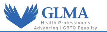 GLMA: Health Professionals Advancing LGBT Equality