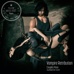 [ west end ] Poses - Vampire Retribution AD - 25% Off