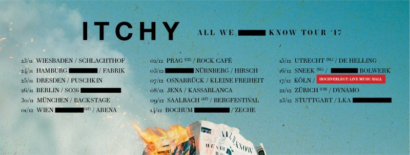 Itchy All We Know Tour 17