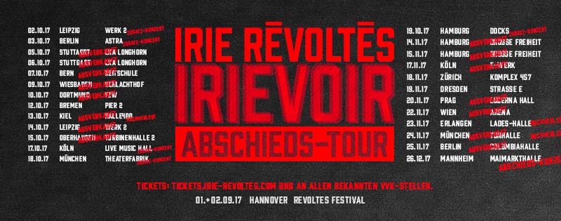 Irie Revoltes farewell tour