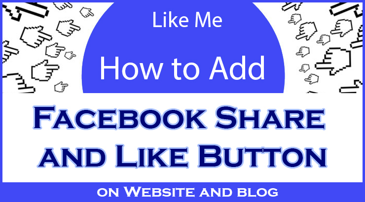 Add Facebook Like and Share Button Code For Website