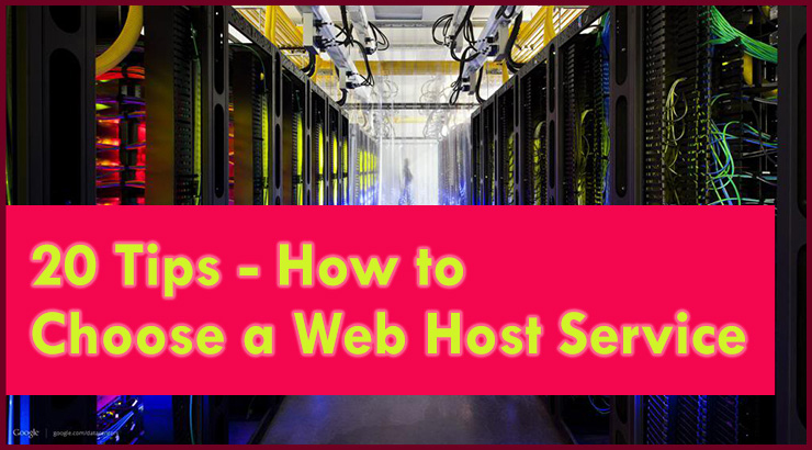 20 Tips on How to Choose a Web Hosting Service