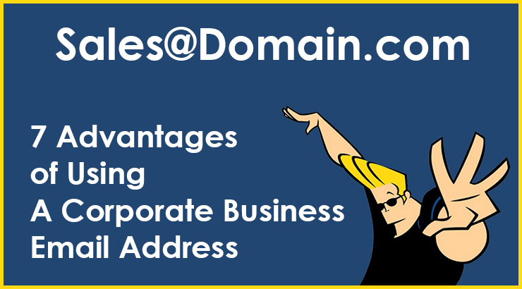 7 Advantages of Using a Corporate Business Email Address