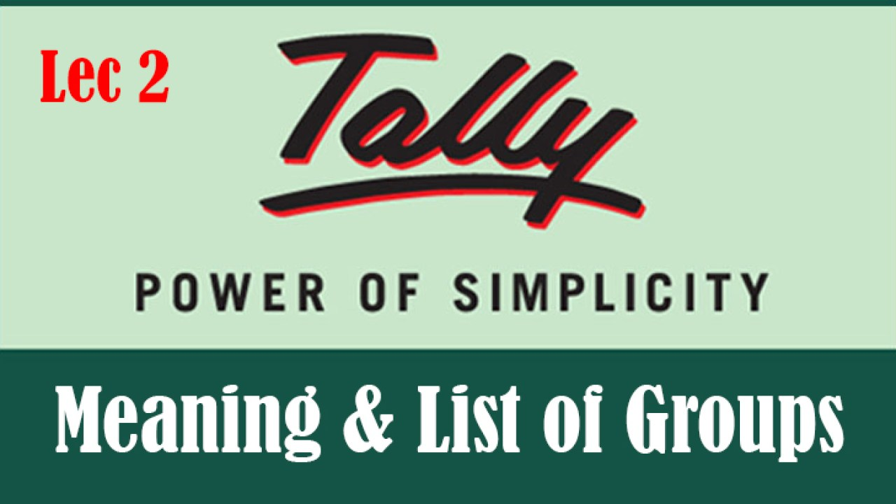List Of Groups In Tally Meaning Tally Erp 9 Tutorial Notes