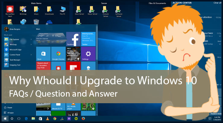 Should I Upgrade To Windows 10 (FAQs – Confusion Solved)