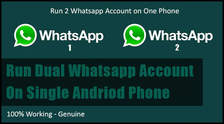 Dual Whatsapp Download For Single Android Smart Phone