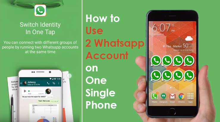 Run 2 Whatsapp in one Phone | Run Dual Whatsapp | Whatsapp for Dual Sim