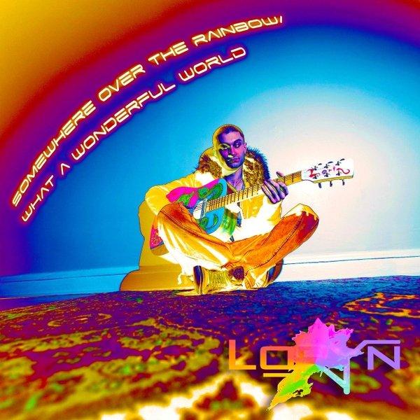 Loryn // Somewhere Over the Rainbow