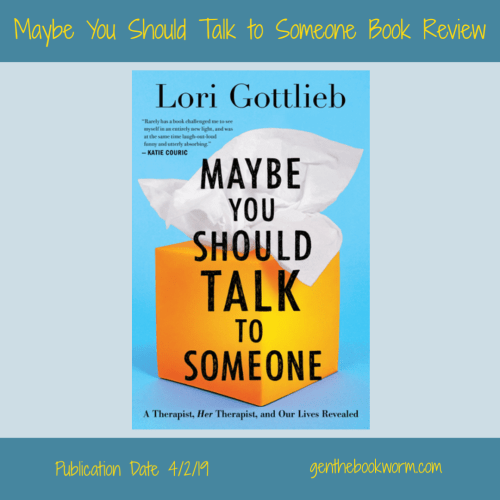 Maybe You Should  Talk to Someone book review