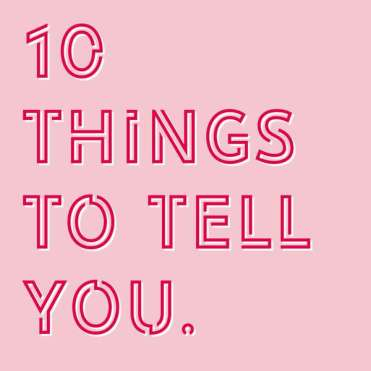 10 Things To Tell You Podcast