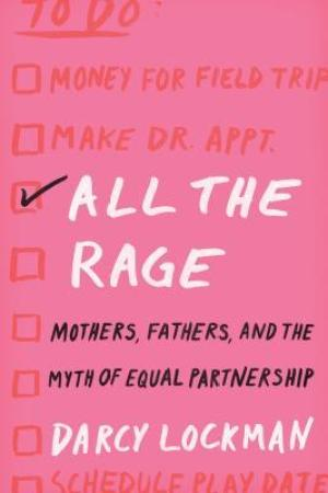 All The Rage by Darcy Lockman