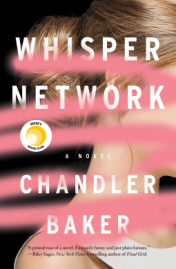 review of Whisper Network. Reese's Book Club Selection