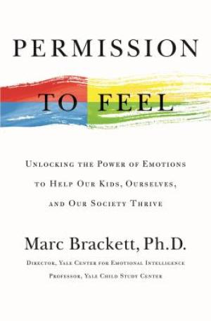 Permission to Feel by Marc Brackett