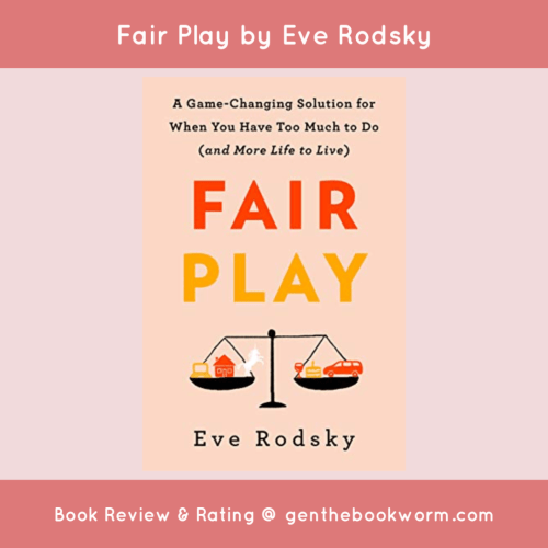 Book review of Fair Play by Eve Rodsky