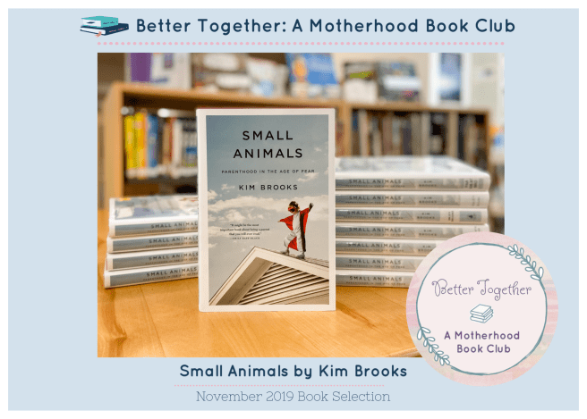 Small Animals by Kim Brooks