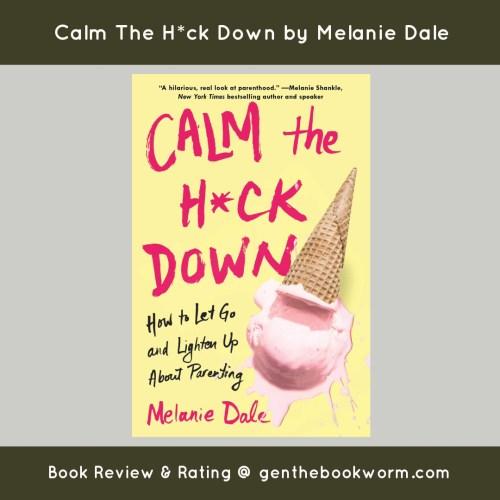 Calm The H*ck Down