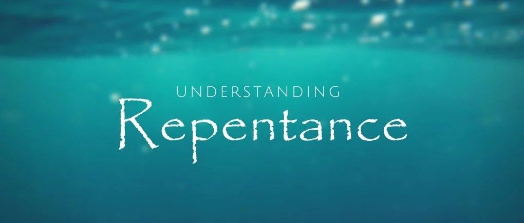 image of what does it mean to repent - Understanding repentance