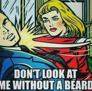 do-not-look-at-me-without-a-beard-meme