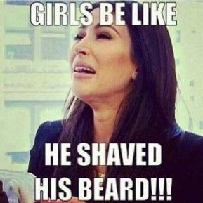 girls-be-like-he-shaved-his-beard-memes