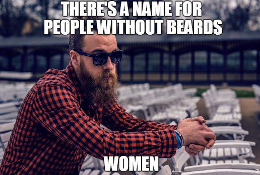 theres-a-name-for-people-without-beards-women-meme