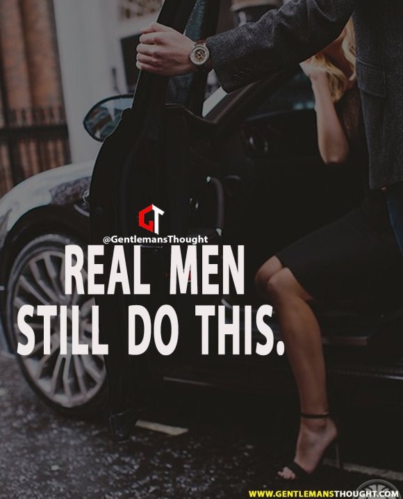 Real men still do this.