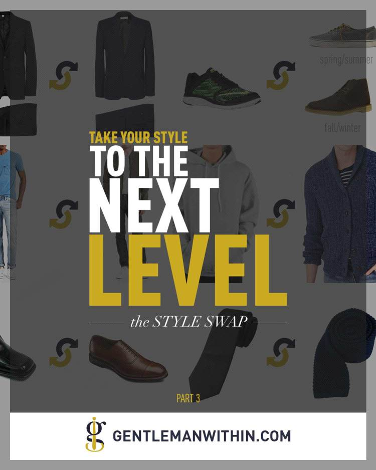 Take Your Style To The Next Level | The Style Swap | GENTLEMAN WITHIN