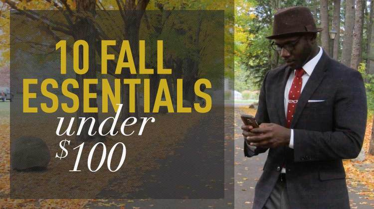 10 Fall Style Essentials for Men Under $100